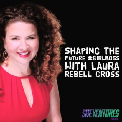 Episode 23: Laura Rebell Gross