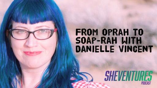 Outlaw Soaps CEO Danielle Vincent