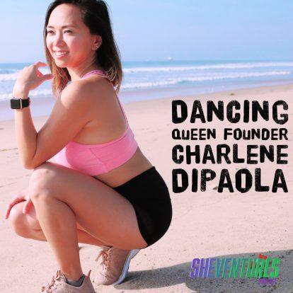 Episode 32: Dancing Queen Founder Charlene DiPaola