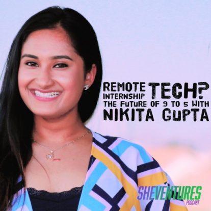 Episode 34: Nikita Gupta