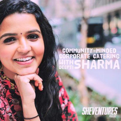 Episode 37: Deepti Sharma
