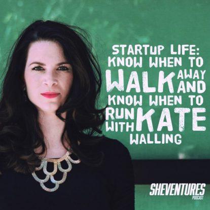 Episode 41: Kate Walling