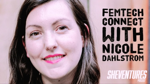 Femtech collective founder Nicole Dahlstrom