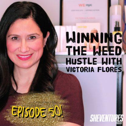 Episode 50: Victoria Flores