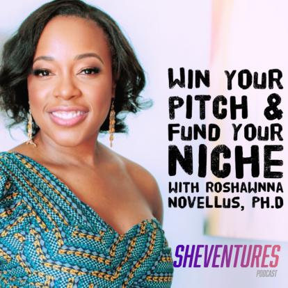 Episode 55: Roshawnna Novellus, Ph.D