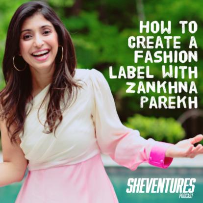 Episode 81: Zankhna Parekh
